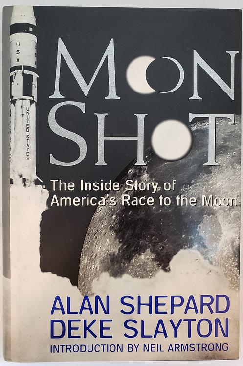 Moon Shot by Alan Shepard and Deke Slayton