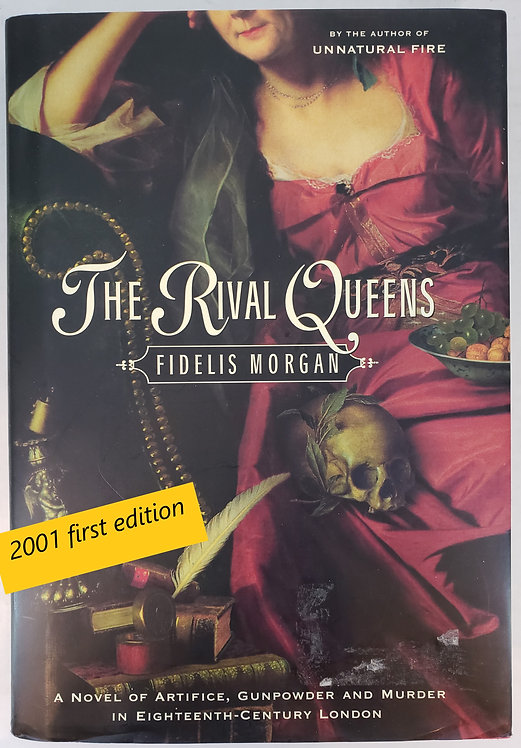 The Rival Queens, a novel by Fidelis Morgan