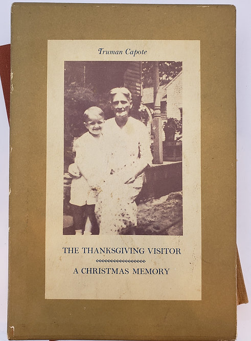 The Thanksgiving Visitor: A Christmas Memory by Truman Capote