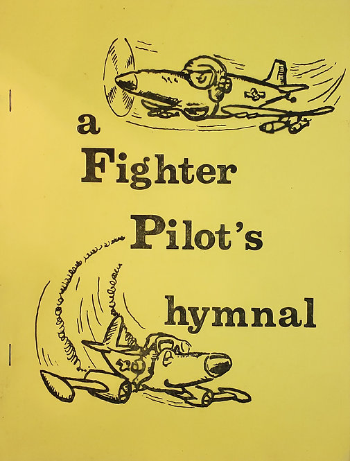 a Fighter Pilot's hymnal