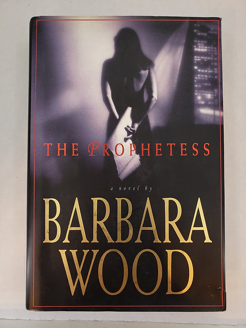 The Prophetess, a novel by Barbara Wood