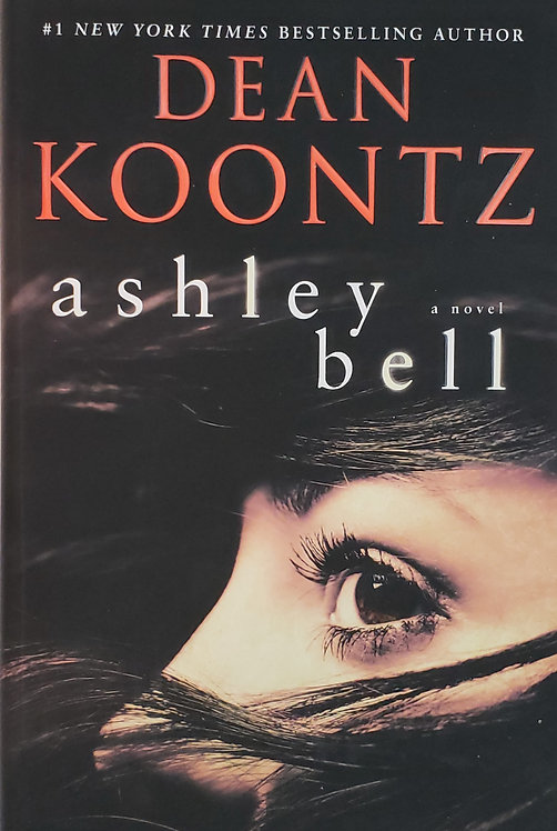 Ashley Bell, a novel by Dean Koontz