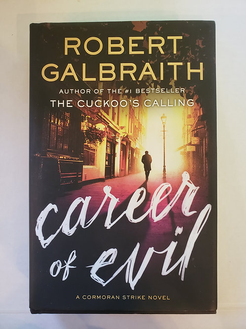 Career of Evil by Robert Galbraith (J.K. Rowling)