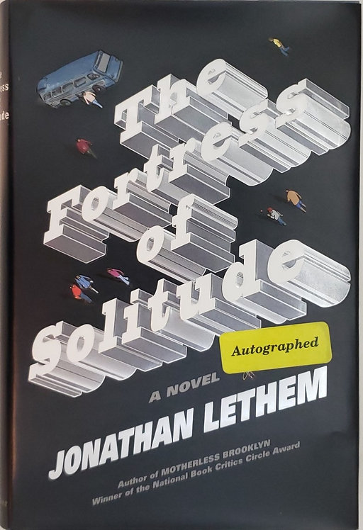 THE FORTRESS OF SOLITUDE, a novel by Jonathan Lethem