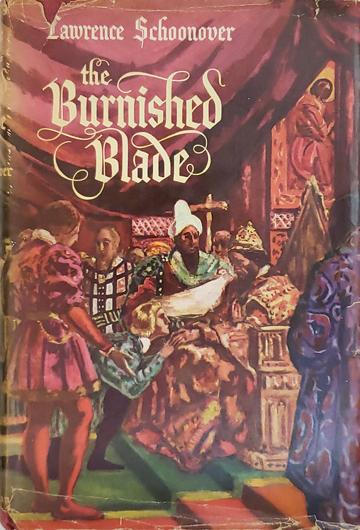 The Burnished Blade by Lawrence Schoonover