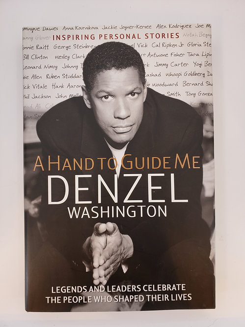 A Hand to Guide Me by Denzel Washington