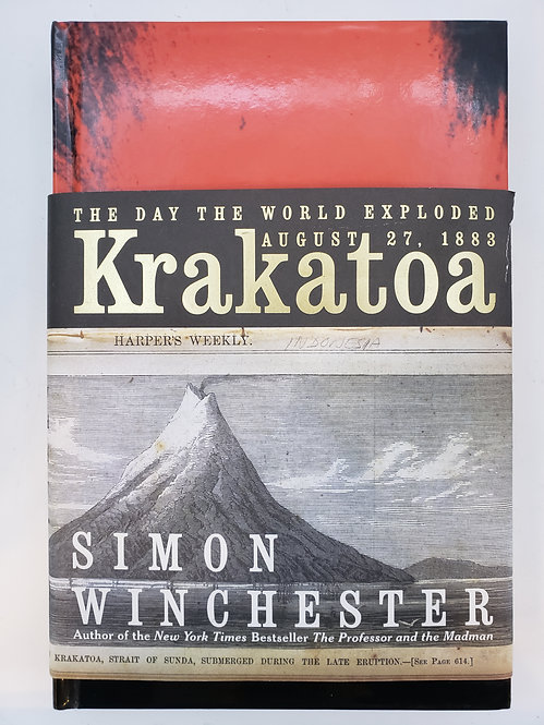 Krakatoa, The Day the World Exploded: August 27, 1883 by Simon Winchester