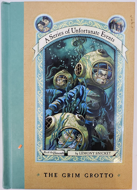 A SERIES OF UNFORTUNATE EVENTS, The Grim Grotto by Lemony Snicket