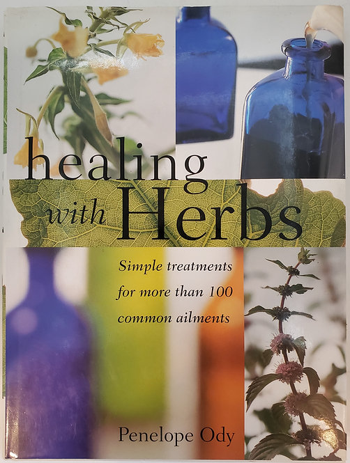 healing with Herbs by Penelope Ody