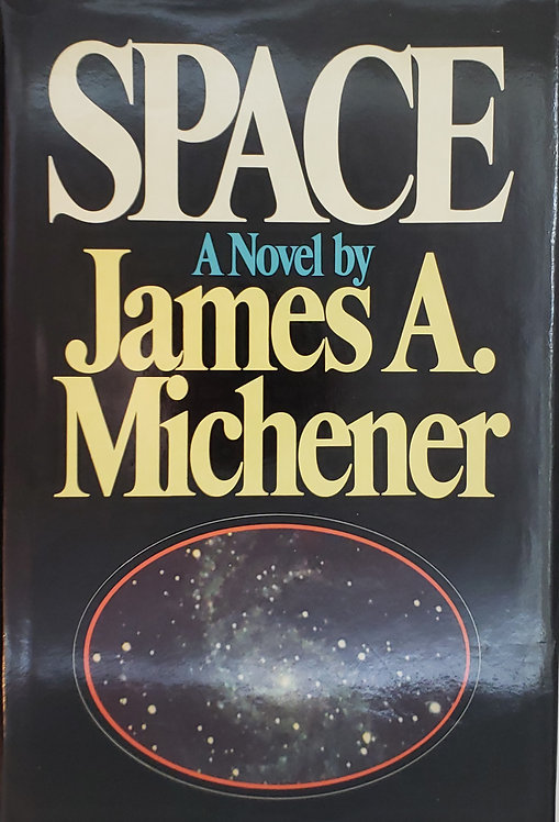 Space, a novel by James A. Michener