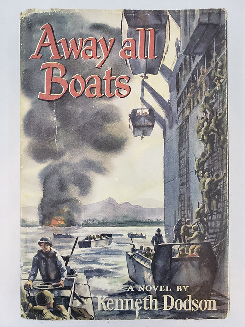 Away all Boats, a novel by Kenneth Dodson