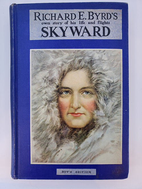 Skyward by Richard Evelyn Byrd
