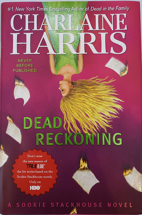 DEAD RECKONING, A Sookie Stackhouse Novel by Charlaine Harris