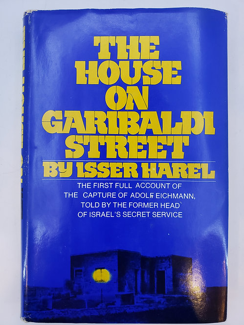 The House on Garibaldi Street by Isser Harel