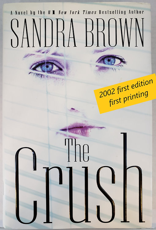 The Crush, a novel by Sandra Brown