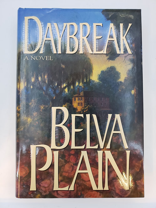 Daybreak, A Novel by Belva Plain