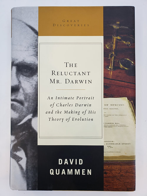 The Reluctant Mr. Darwin: An Intimate Portrait of Charles Darwin...