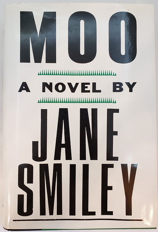 Moo, a novel by Jane Smiley