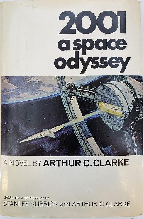 2001 A SPACE ODYSSEY, a novel by Arthur C. Clarke