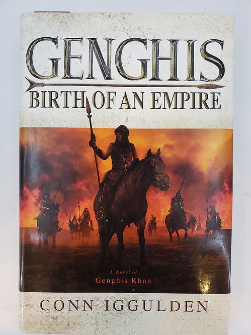 Genghis, Birth Of An Empire, a novel by Conn Iggulden