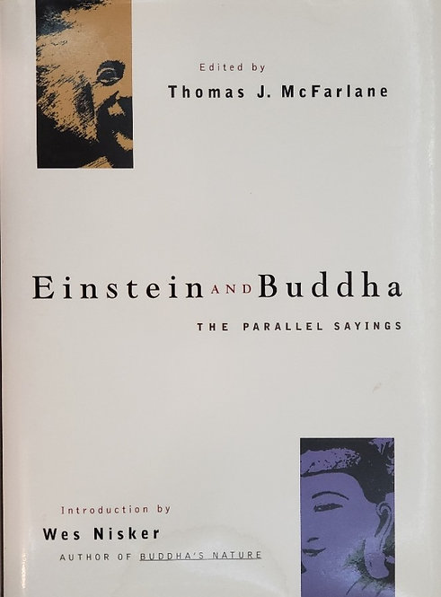 Einstein and Buddha: The Parallel Sayings by Thomas J. McFarlane