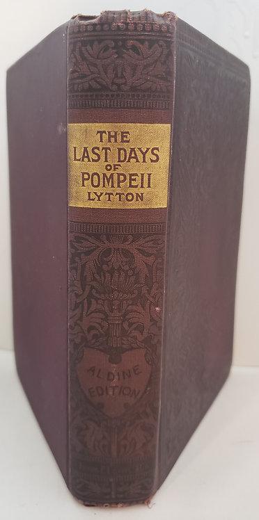 The Last Days of Pompeii by Sir Edward Bulwer Lytton, Bart.