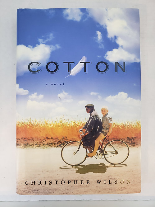 Cotton, a novel by Christopher Wilson