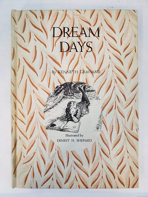Dream Days (illustrated) by Kenneth Grahame