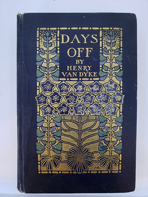 Days Off, and Other Digressions by Henry Van Dyke