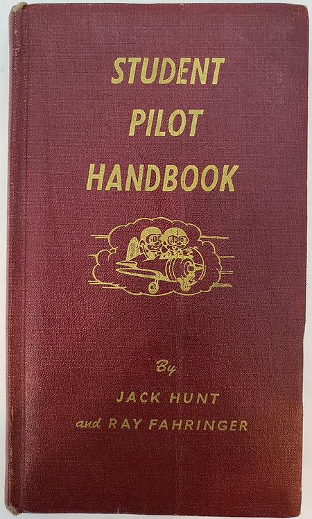 Student Pilot Handbook by Jack Hunt and Ray Fahringer