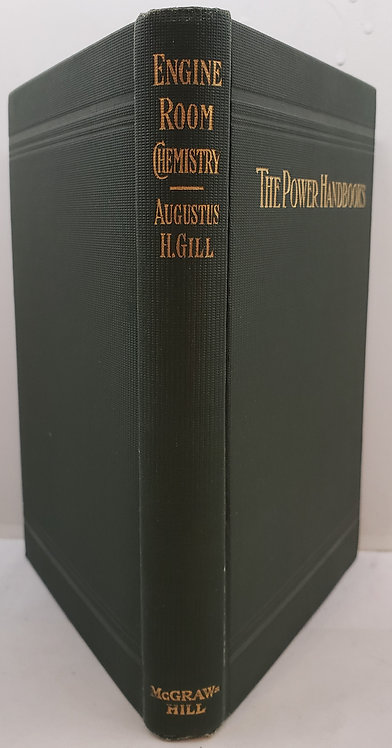 ENGINE-ROOM CHEMISTRY, The Power Handbooks by Augustus H. Gill