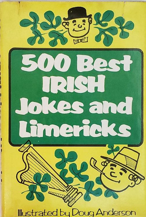 500 BEST IRISH JOKES AND LIMERICKS