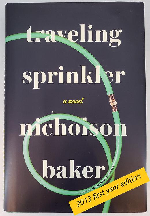 Traveling Sprinkler, a novel by Nicholson Baker