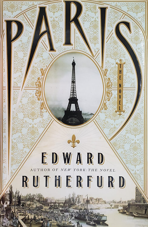Paris, The Novel by Edward Rutherfurd