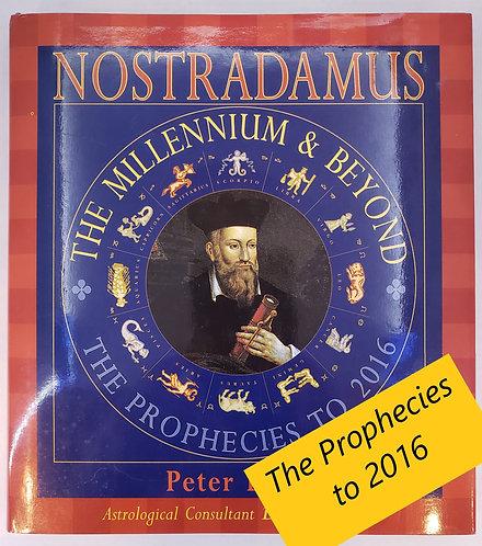 Nostradamus, The Millennium & Beyond by Peter Lorie
