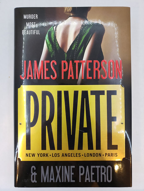 Private, a novel by James Patterson and Maxine Paetro