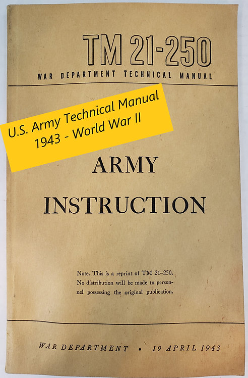 Army Instruction TM 21-250, War Department Technical Manual
