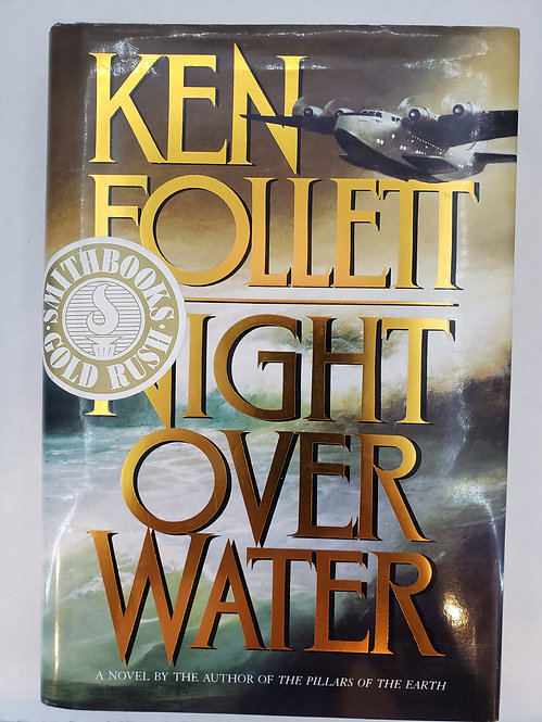 Night Over Water, a novel by Ken Follett