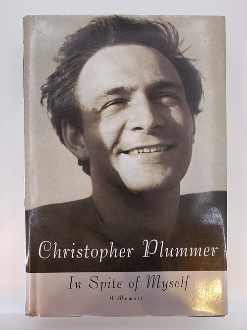 Christopher Plummer, In Spite of Myself