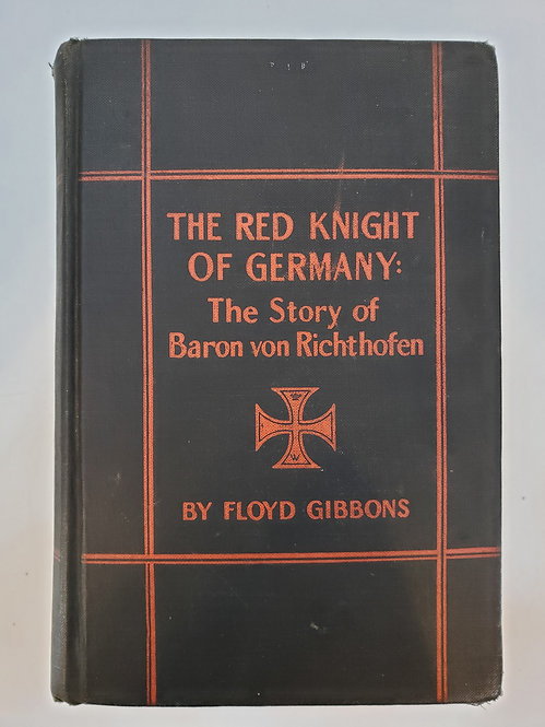 The Red Knight of Germany (The Red Baron) by Floyd Gibbons