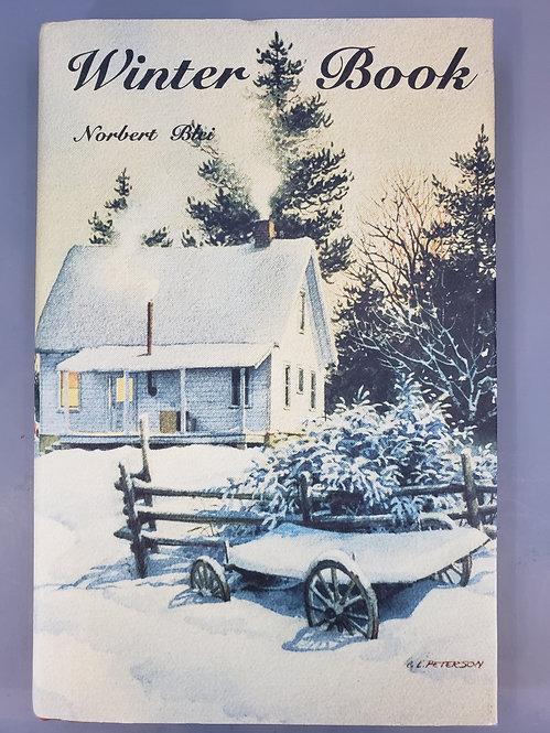 Winter Book, The Quiet Time in Door by Norbert Blei