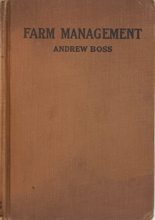 FARM MANAGEMENT by Andrew Boss