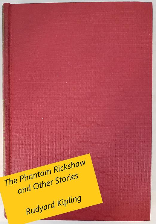 The Phantom Rickshaw and Other Stories by Rudyard Kipling