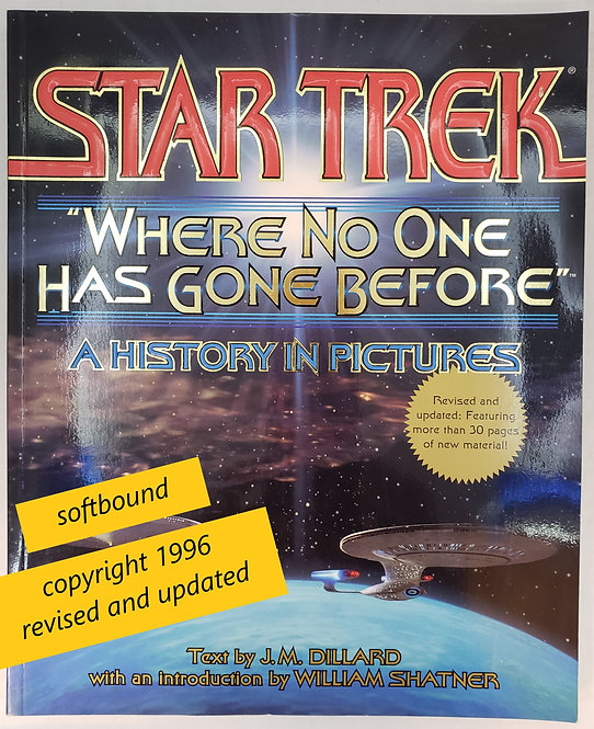 "Star Trek ""Where No One Has Gone Before"": A History in Pictures"" (Revised)"