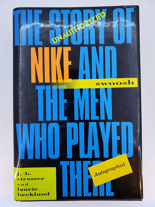 swoosh, the unauthorized story of nike and the men who played there