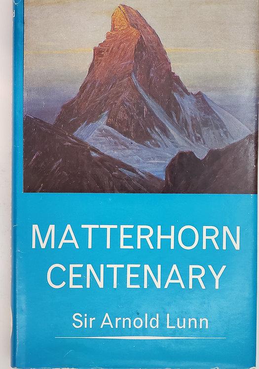 Matterhorn Centenary by Arnold Lunn