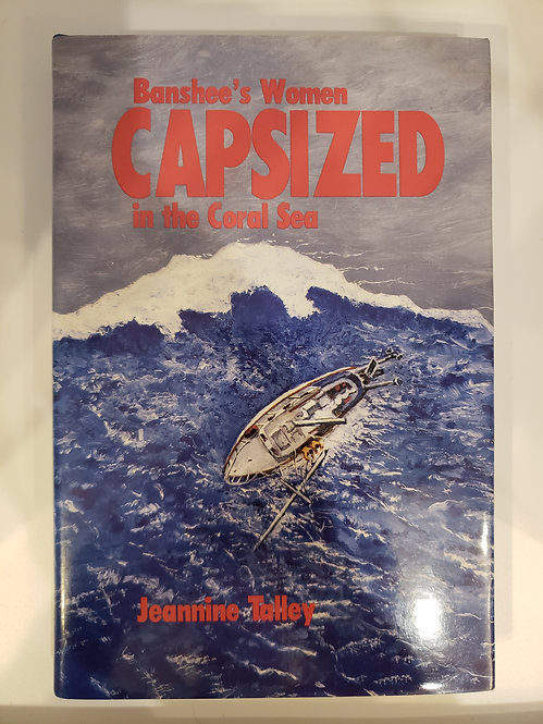 Banshee's Women Capsized in the Coral Sea by Jeannine Talley