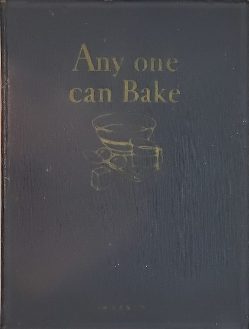 ANY ONE CAN BAKE by the Royal Baking Powder Company