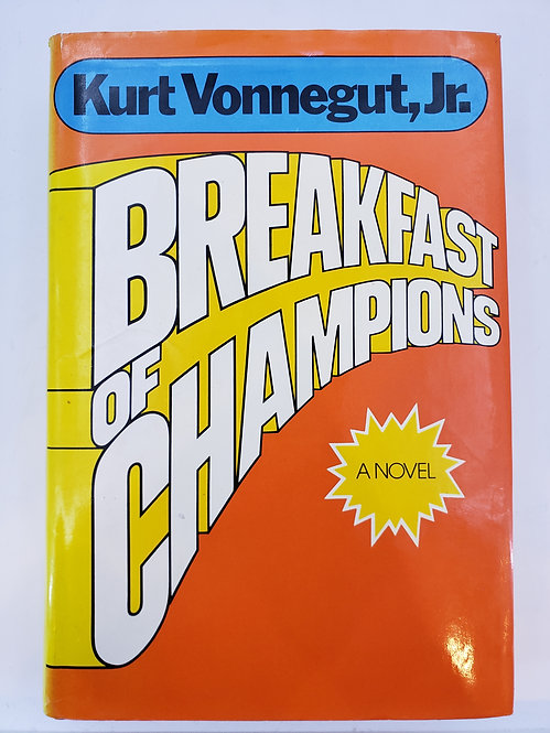 Breakfast of Champions by Kurt Vonnegut, Jr.