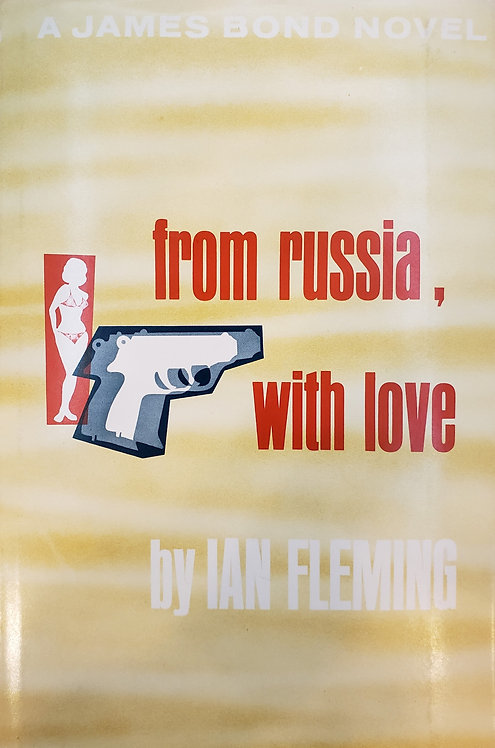From Russia, With Love, a James Bond novel by Ian Fleming